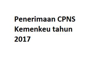 Kementerian Keuangan Membutuhkan 2880 CPNS pada Tahun 2017