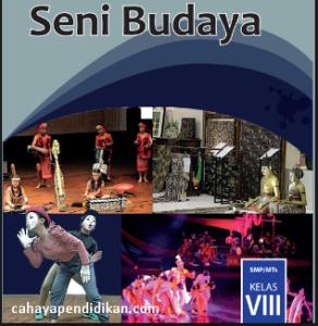 Materi Seni Budaya Kelas 8 K13 Revisi 2017