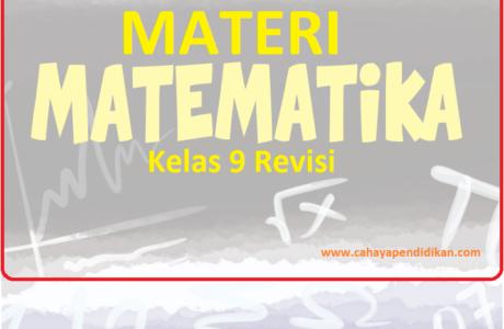 Materi Matematika Kelas 9 Kurikulum 2013 Revisi 2018