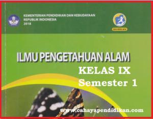 Materi IPA Kelas 9 Semester 1 Kurikulum 2013 Revisi 2018