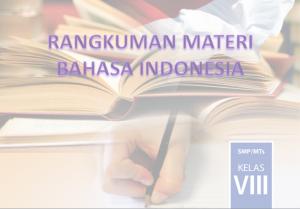 Rangkuman Bab 1 Materi Bahasa Indonesia Kelas 8 Kurikulum 2013