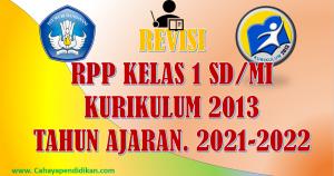 Revisi: RPP Kelas 1 Tema 1 Semester 1 Kurikulum 2013 Tahun Ajaran 2021-2022
