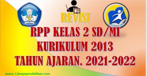 RPP Kelas 2 Semester 1 Kurikulum 2013 Tahun Ajaran 2021-2022