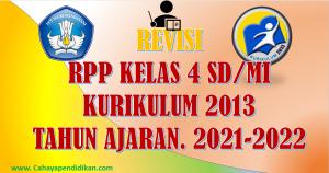 Revisi: RPP Kelas 4 Semester 1 Kurikulum 2013 Tahun Ajaran 2021-2022