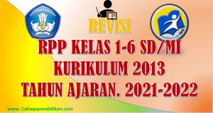 Revisi: RPP Kelas 1-6 Semester 1 Kurikulum 2013 Tahun Ajaran 2021-2022