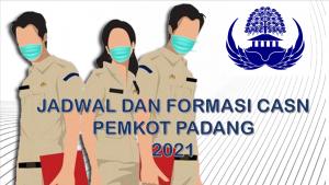 Jadwal dan Formasi CPNS-PPPK Pemkot Padang 2021