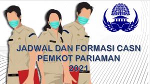 Jadwal dan Formasi CPNS-PPPK Pemkot Pariaman 2021
