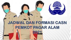 Jadwal dan Formasi CPNS-PPPK Pemkot Pagar Alam 2021