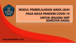 Modul PJJ SMP Semester 1 Pada Masa Covid-19