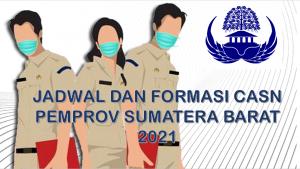 Jadwal dan Formasi CPNS-PPPK Pemprov Sumatera Barat 2021