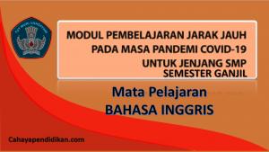 Modul PJJ Bahasa Inggris SMP Semester 1 Pada Masa Covid-19