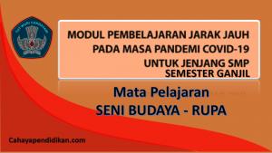 Modul PJJ Seni Budaya - Rupa SMP Semester 1 Pada Masa Covid-19