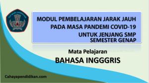 Modul PJJ Bahasa Inggris SMP Semester 2 Pada Masa Covid-19