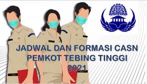 Jadwal dan Formasi CPNS-PPPK Pemkot Tebing Tinggi 2021
