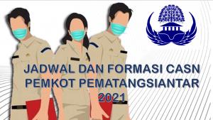 Jadwal dan Formasi CPNS-PPPK Pemkot Pematangsiantar 2021