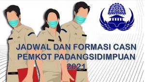 Jadwal dan Formasi CPNS-PPPK Pemkot Padangsidimpuan 2021