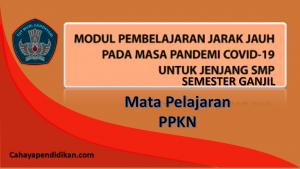 Modul PJJ PPKN SMP Semester 1 Pada Masa Covid-19